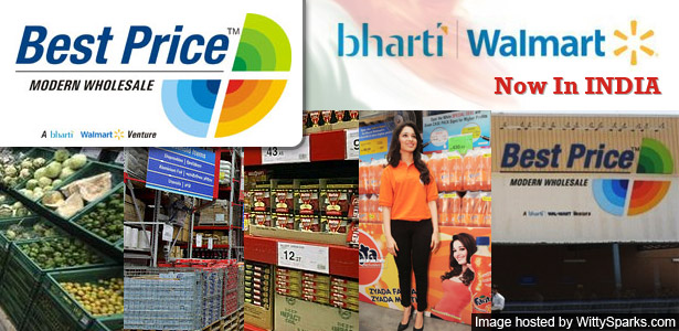 Walmart India owns and operates 22 Best Price Modern Wholesale stores offering nearly 5, items in a Cash & Carry wholesale format. The Best Price stores offer best prices with unmatched convenience, choice, quality and hygiene.