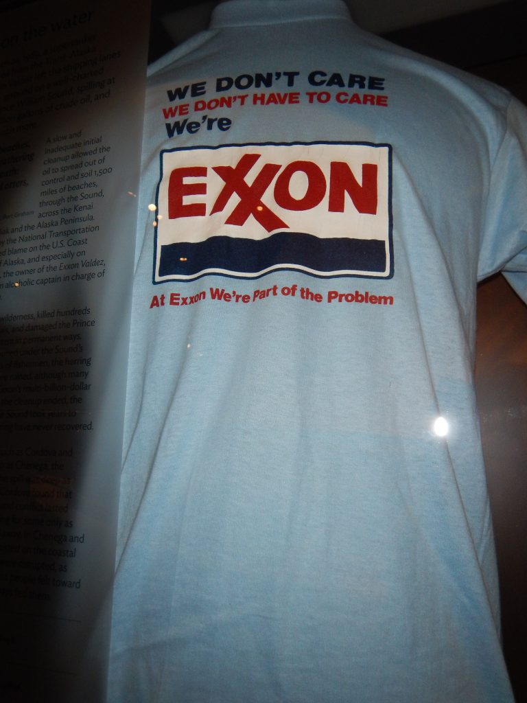 a t-shirt from the fight to clean up the Exxon spill in Valdez Bay